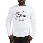 Big Sister Long Sleeve T-Shirt