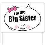 Big Sister Yard Sign