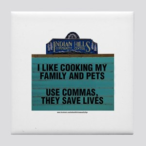 I Like Cooking My Family and Pets Tile Coaster