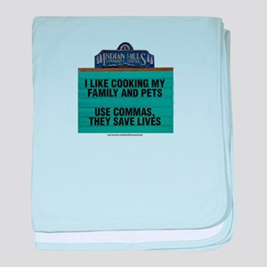 I Like Cooking My Family and Pets baby blanket