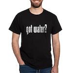 got water? Black T-Shirt