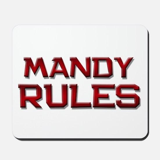 mandy rules Mousepad