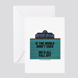 If the World Didn't Suck We'd All F Greeting Cards