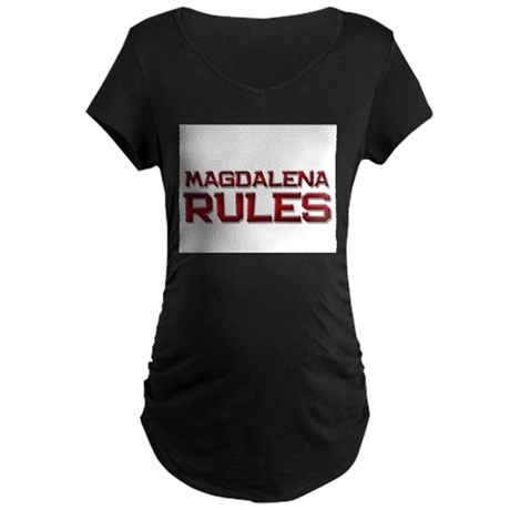magdalena rules Maternity Dark T-Shirt