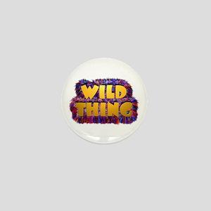 Wild Thing 2 Mini Button