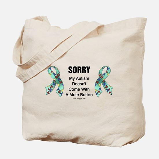 Autism Sorry Tote Bag