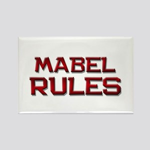 mabel rules Rectangle Magnet
