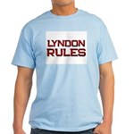 lyndon rules Light T-Shirt