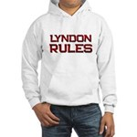 lyndon rules Hooded Sweatshirt