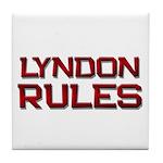 lyndon rules Tile Coaster