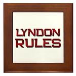 lyndon rules Framed Tile