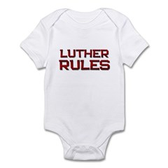 luther rules Infant Bodysuit