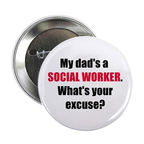 Dad SW Excuse Button
