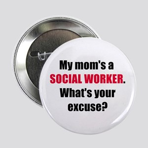 Mom SW Excuse Button