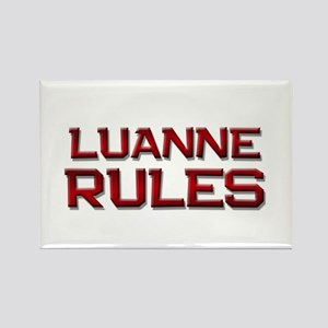 luanne rules Rectangle Magnet