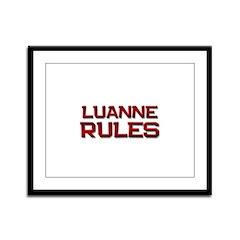 luanne rules Framed Panel Print