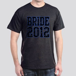 Bride 2012 Dark T-Shirt