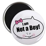 Not a Boy Funny Magnet