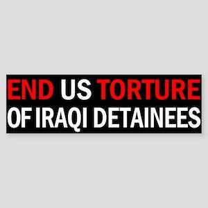 End US Torture of Iraqi Detainees Bumper Sticker