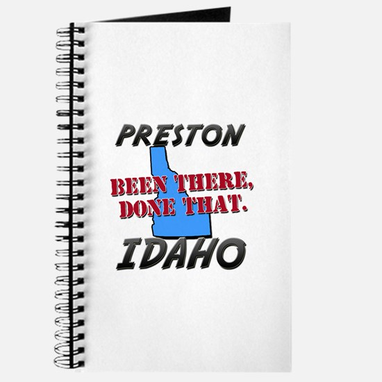 preston idaho - been there, done that Journal