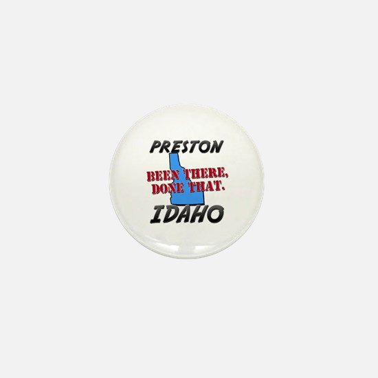 preston idaho - been there, done that Mini Button