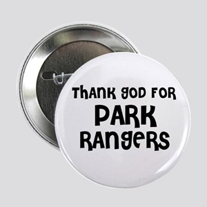 THANK GOD FOR PARK RANGERS Button