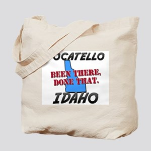 pocatello idaho - been there, done that Tote Bag