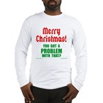 Christmas Problem Long Sleeve T-Shirt
