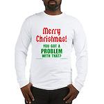 Christmas Problem Long Sleeve T-Shirt