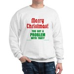 Christmas Problem Sweatshirt