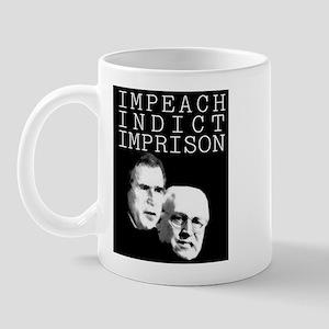 Impeach Bush and Cheney Mug
