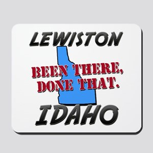 lewiston idaho - been there, done that Mousepad