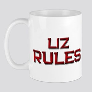 liz rules Mug