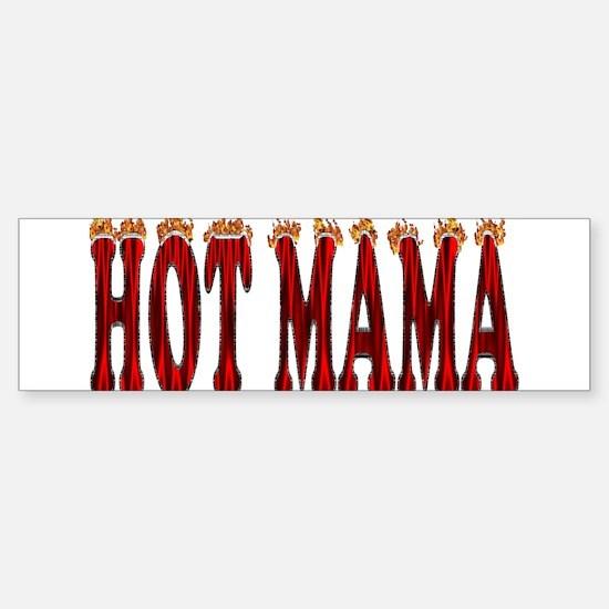 Hot Mama Bumper Bumper Bumper Sticker