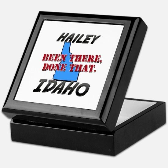 hailey idaho - been there, done that Keepsake Box