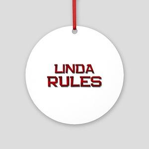linda rules Ornament (Round)