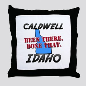 caldwell idaho - been there, done that Throw Pillo