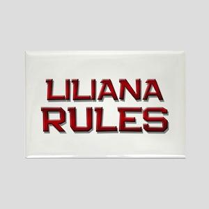 liliana rules Rectangle Magnet