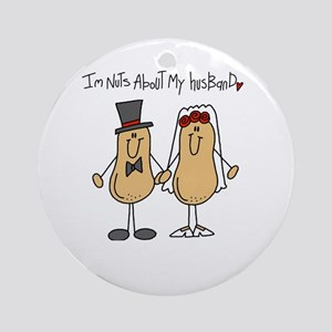 Nuts About My Husband Ornament (Round)