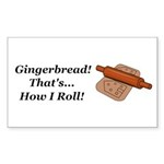 Gingerbread How I Roll Sticker (Rectangle 50 pk)