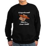 Gingerbread How I Roll Sweatshirt (dark)