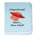 Gingerbread How I Roll baby blanket
