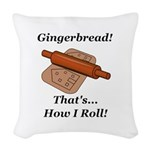 Gingerbread How I Roll Woven Throw Pillow