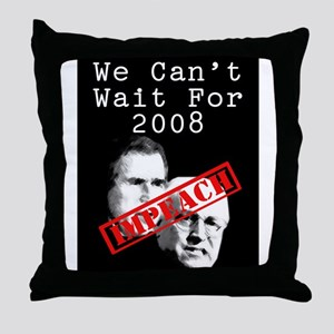 We Can't Wait for 2008 Throw Pillow
