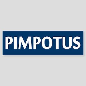 Obama - PIMPOTUS Bumper Sticker