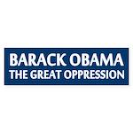 Obama - The Great Oppression (Bumper Sticker)