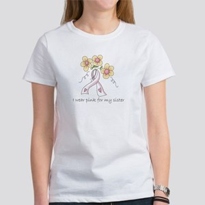 Pink For Sister Women's T-Shirt