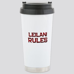 leilani rules Stainless Steel Travel Mug