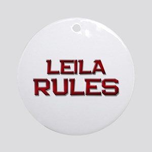 leila rules Ornament (Round)
