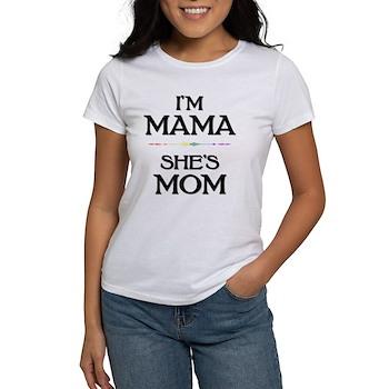 I'm Mama - She's Mom Women's T-Shirt
